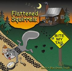 Check out FLATTENED SQUIRRELS on ReverbNation