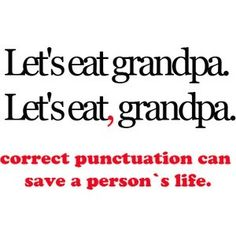 correct punctuation can save a persons life