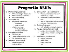Pragmatics refers to the rules governing how language is used for social purposes. Pragmatic skills are the rules that dominate conversational interactions. Social Skills Autism, Social Emotional Development, Teaching Social Skills, Language Development, Speech Activities, Language Activities, Articulation Activities, Therapy Activities, Speech Language Pathology