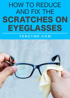 how to fix scratchs on remote eye