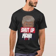 will you shut up man T-Shirt #TrumpTrain #TrumpPence #trumpsucks , back to school, aesthetic wallpaper, y2k fashion Knitting Daily, Trump Train, Trump Pence, Shut Up, Shirt Style, Your Style, Shirt Designs, Wallpaper, School