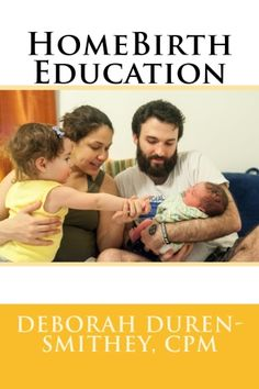 I am so excited to announce that I have published my first book! HomeBirth Education is the take-home manual of handouts and childbirth education materials for the homebirth education class I teac… Doula, Water Birth, Pregnancy Nutrition, Childbirth Education, Midwifery, Good Parenting, Breastfeeding, Health And Wellness, Teaching