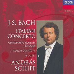 Bach, J.S.: Italian Concerto; Four Duets; French Overture etc. de András Schiff