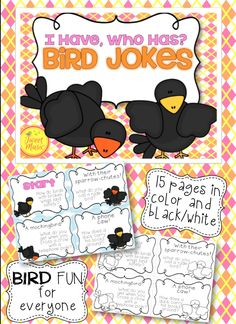 "If your students love to laugh and love to tell jokes, this is the perfect addition to your classroom. ""I Have, Who Has"" Bird Jokes Edition will have your students laughing while practicing their reading and presentation skills.  This game can be used for brain break activities and is also a great resource for substitute teachers. FREE"