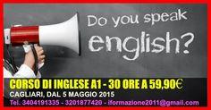 CORSO DI INGLESE PER PRINCIPIANTI LIVELLO A1 - 30 ORE- DA MAGGIO 2015