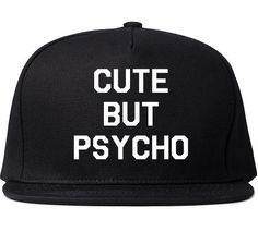 Cute But Psycho Printed Snapback Cap Womens Hat Cap Black Bold White Funny Quote… Visual Kei, Dope Hats, Flat Bill Hats, Bubble, Creepy, Grunge, Flat Cap, Beanie Hats, Beanies