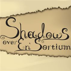 Image result for Shadows over En'Sortium