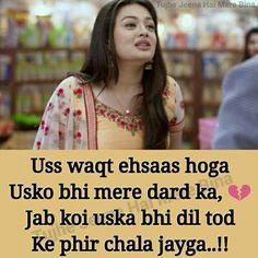 Bewafa Quotes, Pain Quotes, Hurt Quotes, Love Quotes In Hindi, Sad Love Quotes, Romantic Love Quotes, Fabulous Quotes, Heart Touching Shayari, Broken Heart Quotes