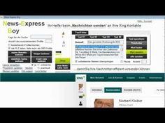 News-Express Boy: Das geniale Tool für personalisierte Nachrichten an Ihre Xing-Kontakte! Wie Sie schnell und einfach den Turbo in Ihr Netzwerk bringen...