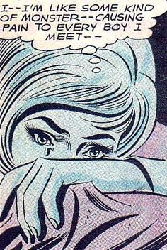 """Comic Girls Say..""""I--I'm like some kind of monster causing pain to every boy I meet """"  #comic #vintage"""