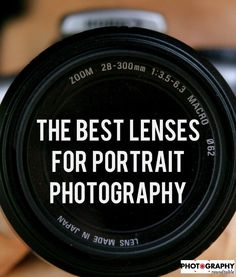 If you want the best lenses for portrait photography, look no further than this list which breaks down each option and why it's a good fit for portraits
