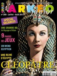 Arkéo Junior #209 : Une reine d'Egypte : Cléopâtre