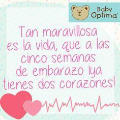 Mi corazón te enseñará a vivir, bebé... ¡Te amo! #BabyOptima