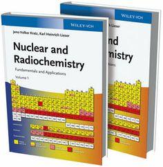 Buy Nuclear and Radiochemistry: Fundamentals and Applications by Jens-Volker Kratz, Karl Heinrich Lieser and Read this Book on Kobo's Free Apps. Discover Kobo's Vast Collection of Ebooks and Audiobooks Today - Over 4 Million Titles! Supercritical Fluid, Chemical Kinetics, Organic Synthesis, Nuclear Physics, Mass Spectrometry, Nuclear Energy, Energy Storage, Chemical Reactions