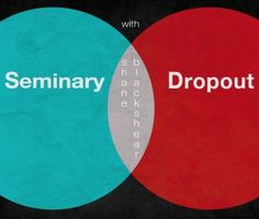 Top 10 Seminary Dropout Episodes
