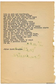 Typewriter Series #1091 by Tyler Knott Gregson*Chasers of the Light, is available through Amazon, Barnes and Noble, IndieBound , Books-A-Million , Paper Source or Anthropologie *