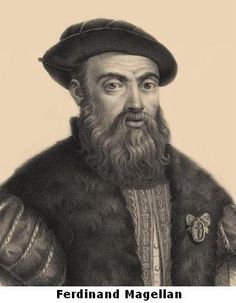 Magellan-Portuguese navigator: discoverer ofthe Straits of Magellan 1520 and the Philippines 1521.