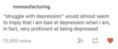 This résumé-builder: | 27 Times Tumblr Got Real About Depression