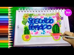 HERMOSAS IDEAS PARA DECORAR SEGUNDO PERIODO-LETRA TIMOTEO-Cómo marcar cuadernos-Yaye - YouTube