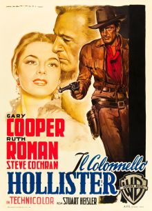 DALLAS (1950) - Gary Cooper - Ruth Roman - Steve Cochran - Directed by Stuart Heisler - Warner Bros - Italian movie poster.