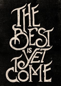 THE BEST IS YET TO COME by Vincent Cousteau