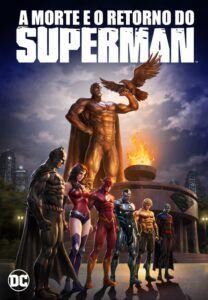 Assistir A Morte E O Retorno Do Superman Dublado Assistir Filmes E