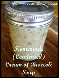 Homemade Cream Of Broccoli Soup: Replace the store-bought condensed soup in your recipes with homemade real food versions!
