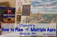 How to Plan Tapestry of Grace for Multiple Ages at Hodgepodge~ Many good tips for any literature-based curriculum! Tapestry Of Grace, School Plan, School Ideas, Applied Science, Teaching Tools, Middle School, Middle Ages, High School, Lesson Plans