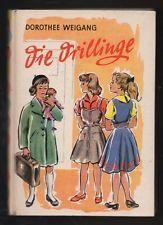Die Drillinge – Dorothee Weigang  altes Kinderbuch Jugendbuch mit Inhaltsangabe
