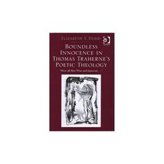 Boundless Innocence in Thomas Traherne's (Hardcover)