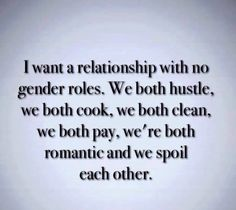 I want a relationship that....