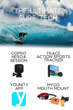 The best tech gadgets for surfing | Using this tech you can track and auto-edit your surf session with Trace, and record your best waves with the GoPro and MyGo Mouth Mount.   Then download your GoPro footage to your computer and use younity to access and share all of your GoPro videos from your iPhone or iPad. Because what's a GoPro video without sharing it with your friends :)?