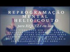 HELIO COUTO Reprogramação Mental p/ a Riqueza Abundancia Dinheiro Prosperidade Mega Sena - YouTube Mega Sena, E Book, Lei, Youtube, Personal Development, Wealth, Health Tips, Money, Youtubers
