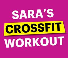 #SELFmagazine Editors Workout Tips: CrossFit workout