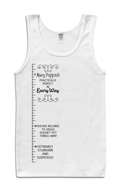 """Mary Poppins Measuring Tape Tank.   """"Highly disciplined as long as cake is involved."""""""