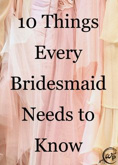 This fabulous guide tells you everything you need to know about being a bridesmaid!