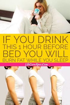 At night, our body tends to burn the fat accumulated during the day.You Drink This 1 Hour Before Bed YOU WILL Burn Fat While You Sleep Detox Drink Before Bed, Drinks Before Bed, Fat Burning Detox Drinks, Fat Burning Foods, Weight Loss Drinks, Weight Loss Smoothies, Vinegar Detox Drink, Burn Belly Fat Fast, Want To Lose Weight