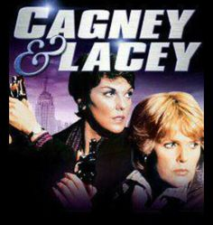 Cagney & Lacey (1981–1988) ~~ Crime | Drama | Mystery ~~ Two female police…