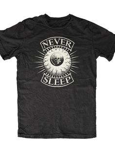 "Men's ""Never Sleep"" Tee by Skygraphx (Black) T Shirt Vest, Mens Tee Shirts, Customise T Shirt, Great T Shirts, Awesome Shirts, Vest Outfits, Tee Shirt Designs, Gothic Outfits, Graphic Tees"