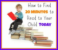 Teach Your Child To Read - How to Find 20 Minutes to Read to Your Child Today by Bookworm Mama - Teach Your Child To Read Ideas Habitaciones, Reading At Home, Learn To Read, Kids Learning, Early Learning, Parenting Hacks, Your Child, Book Worms, Just In Case