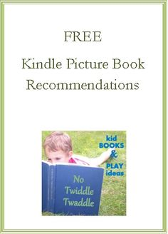 No Twiddle Twaddle: Free Kindle Picture Books