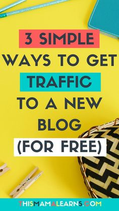 Blogging Tips || New Blog || Blog Traffic || It's the biggest challenge new bloggers face - how do you get consistent blog traffic??? I'm breaking it down here in the latest post on my three favorite ways even new bloggers can get traffic. No $ required. via /thismamalearns/
