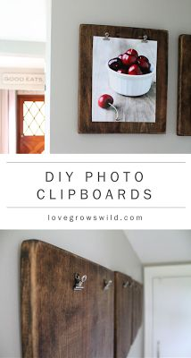 DIY Photo Clipboards. Rustic kitchen. Keep kids craft pictures on them!