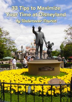 33 tips to maximize your time at #Disneyland!