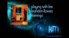 Playing With Fire    Song from the album Flamingo