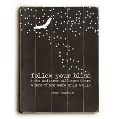 Found it at Wayfair - Follow Your Bliss by Cheryl Overton Graphic Art Plaque