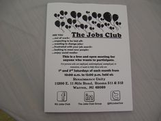 Here's a flyer I made for the Jobs Club.  There's another flyer, but I use these because it's faster and cheaper.  It contains all the information about the Jobs club.