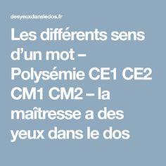 Les différents sens d'un mot – Polysémie CE1 CE2 CM1 CM2 – la maîtresse a des yeux dans le dos