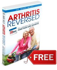 Cure YOU of Arthritis, Muscle Pain and Stiffness! Discover the Arthritis-Busting Secrets Ignored By Modern Medicine...