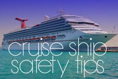 Cruise Ship Safety Tips